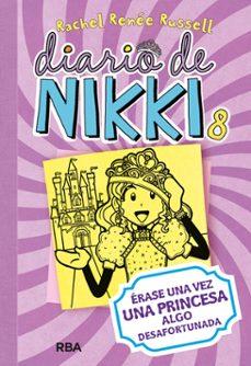 Bressoamisuradi.it Diario De Nikki, 8: Erase Una Vez Una Princesa Algo Desafortunada Image