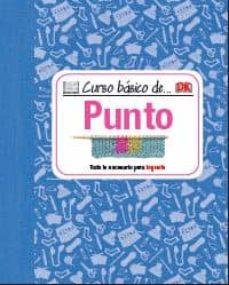 Ebook descargar pdf CURSO BASICO DE PUNTO de  DJVU MOBI (Literatura española) 9788428216159