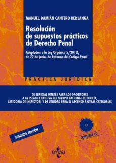 Mrnice.mx Resolucion De Supuestos Practicos De Derecho Penal: Adaptados A L A Ley Organica 5/2010, De 22 De Junio, De Reforma Del Codigo Penal (Incluye Cd) Image