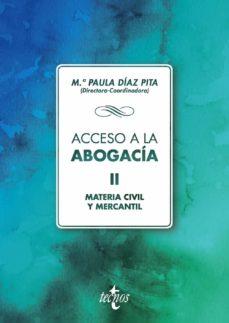 Descargar ACCESO A LA ABOGACIA: VOLUMEN II. MATERIA CIVIL Y MERCANTIL gratis pdf - leer online