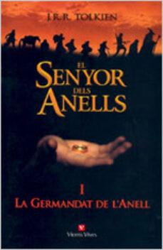 Descarga gratuita de libros reales en mp3 EL SENYOR DELS ANELLS: LA GERMANDAT DE L ANELL (VOL. I)