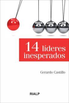 Chapultepecuno.mx 14 Lideres Inesperados Image
