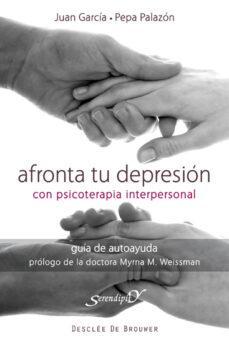 afronta tu depresion con psicoterapia interpersonal: guia de auto ayuda-juan garcia sanchez-9788433024459