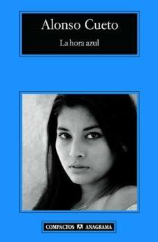 La Hora Azul Alonso Cueto Epub