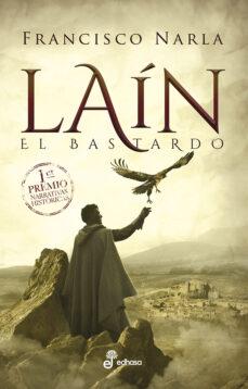 Descargar libros sobre kindle fire LAIN EL BASTARDO (I PREMIO NARRATIVAS HISTORICAS EDHASA 2018)