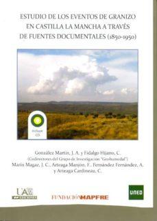 Carreracentenariometro.es Estudio De Los Eventos De Granizo En Castilla La Mancha A Traves De Fuentes Documentales (1850-1950) Image