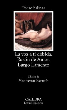 Descargar libros para kindle ipad LA VOZ A TI DEBIDA; RAZON DE AMOR; LARGO LAMENTO in Spanish 9788437612959 DJVU