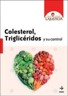 colesterol, trigliceridos y su control (ebook)-ana maria lajusticia-9788441422759