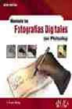 Descargar MANIPULA TUS FOTOGRAFIAS DIGITALES CON PHOTOSHOP gratis pdf - leer online