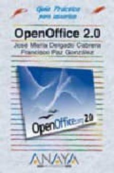 openoffice 2.0 (guia practica para usuarios)-jose maria delgado cabrera-francisco paz gonzalez-9788441520059