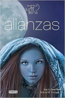 Libro gratis para descargar en internet. ALIANZAS. CUENTOS DE LA LUNA LLENA de IRIA G. PARENTE, SELENE M. PASCUAL