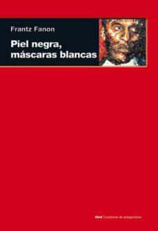 Tajmahalmilano.it Piel Negra, Mascaras Blancas (Col. Cuestiones De Antagonismo) Image
