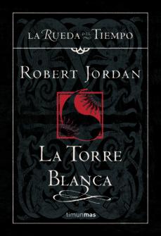 la torre blanca (saga la rueda del tiempo 9)-robert jordan-9788448034559