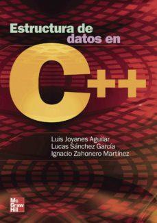 Descargar ESTRUCTURA DE DATOS EN C++ gratis pdf - leer online