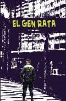 Descargar ebooks en formato pdf gratis EL GEN RATA 9788461335459 de A. LAUZURICA