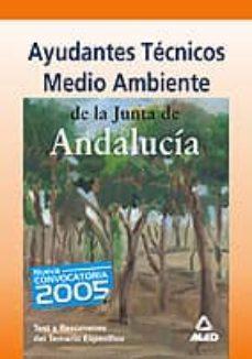 Vinisenzatrucco.it Ayudantes Tecnicos De Medio Ambiente De La Junta De Andalucia: Te St Y Resumenes Del Temario Especifico Image