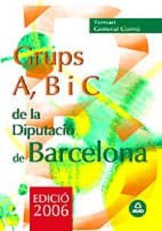 Costosdelaimpunidad.mx Grups A, B I C De La Diputacio Provincial De Barcelona: Temari Ge Neral Comu Image