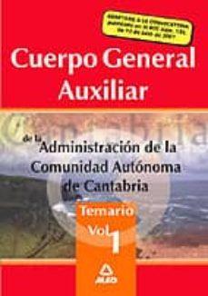 Premioinnovacionsanitaria.es Cuerpo General Auxiliar De La Administracion Autonoma De Cantrabr Ia. Temario (Vol. I) Image