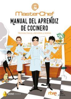 Viamistica.es Manual Del Aprendiz De Cocinero: Tecnicas, Trucos, Utensilios Y Recetas Image