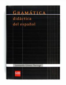 Descargar GRAMATICA DIDACTICA DEL ESPAÃ'OL gratis pdf - leer online