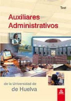 Encuentroelemadrid.es Auxiliares Administrativos De La Universidad De Huelva. Test Image