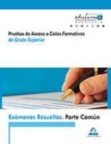 Exámenes Resueltos De Pruebas De Acceso A Ciclos Formativos De Gr Ado Superior Parte Común Andalucía Vv Aa Comprar Libro 9788467652659