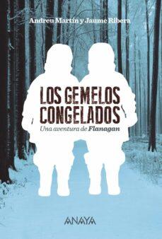 Descargar libros en español online. LOS GEMELOS CONGELADOS (SERIE FLANAGAN, 11)