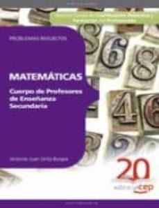 Premioinnovacionsanitaria.es Cuerpo De Profesores De Enseñanza Secundaria. Matematicas. Proble Mas Resueltos Image