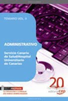 Geekmag.es Administrativo Del Servicio Canario De Salud/hospital Universitar Io De Canarias: Temario Vol. Ii. Image