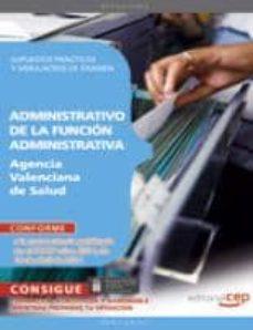 Geekmag.es Administrativo De La Funcion Administrativa Agencia Valenciana De De Salud. Parte Especifica Supuestos Practicos Y Simulacros De Examen Image