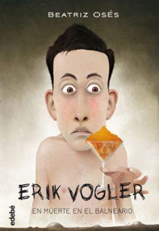 erik vogler 2: muerte en el balneario (ebook)-beatriz oses-9788468319698