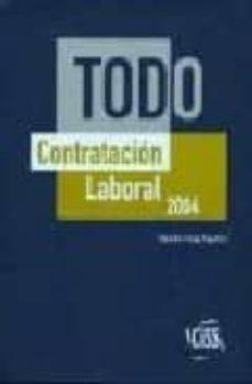 Comercioslatinos.es Todo Contratacion Laboral 2004 (+Cd Rom) Image