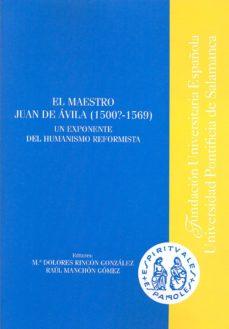 Emprende2020.es El Maestro Juan De Avila (1500? - 1569): Un Exponente De Humanism O Reformista Image
