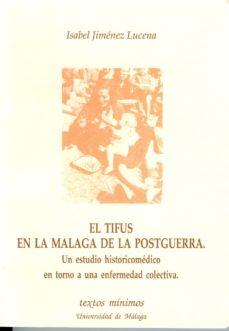 Descargar libro ingles TIFUS EN LA MALAGA DE LA POSTGUERRA, EL  9788474961959