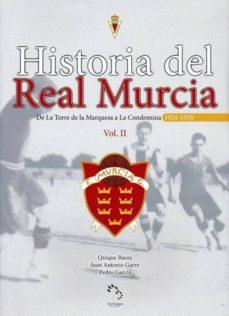 Enmarchaporlobasico.es Historia Del Real Murcia, Vol.ii: De La Torre De La Marquesa A La Condomina Image