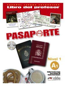 pasaporte ele. nivel a1 - libro del profesor (incluye audio cd)-matilde cerrolaza-oscar cerrolaza-9788477113959
