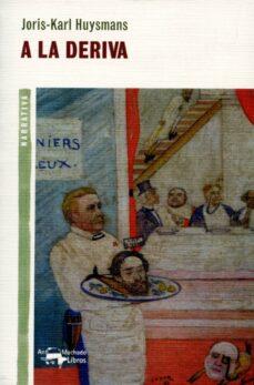 Descargar el foro de google books A LA DERIVA (Literatura española)