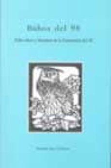 BUHOS DEL 98: SOBRE IDEAS Y LITERATURA DE LA GENERACION DEL 98 - ANTONIO GARCIA VELASCO | Adahalicante.org