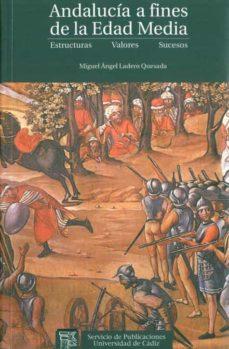 Inmaswan.es Andalucia A Fines De La Edad Media: Estructuras, Valores, Sucesos Image