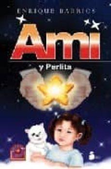 ami y perlita-enrique barrios-9788478085859