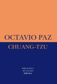 chuang-tzu (5ª ed.)-octavio paz-9788478443659