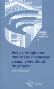 asilo y refugio por motivos de orientación sexual e identidad de género-jose díaz lafuente-9788479435059
