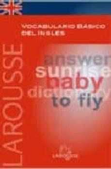 Emprende2020.es Larousse Vocabulario Basico Del Ingles: Answer Sunrise Baby Dicti Onary To Fly Image