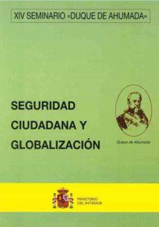 Cdaea.es Xiv Seminario Duque De Ahumada Seguridad Ciudadana Y Globalizacio N Image