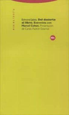 del desierto al libro; entrevistas con marcel cohen-edmond jabes-9788481644159