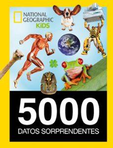 Valentifaineros20015.es 5000 Datos Sorprendentes (National Geografic Kids) Image