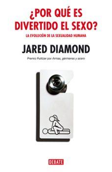 ¿por qué es divertido el sexo?-jared diamond-9788483066959