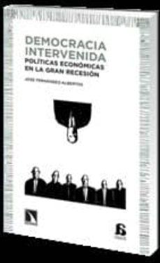 democracia intervenida-jose fernandez-albertos-9788483197059