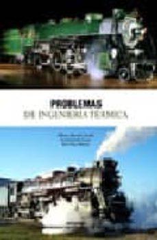 Descargar PROBLEMAS DE INGENIERIA TERMICA gratis pdf - leer online