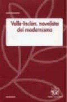 Concursopiedraspreciosas.es Valle-inclan: Novelista Del Modernismo Image